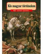 Kis magyar történelem - Lázár István