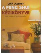 A feng shui kézikönyve - Lazenby, Gina