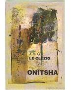 Onitsha - Le Clézio, Jean-Marie Gustave