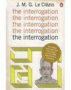 The Interrogation - Le Clézio, Jean-Marie Gustave