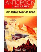 Inu Shivan, Dame de Shtar - LE MAY, J. et D.