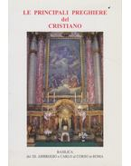Le Principali Preghiere del Cristiano