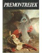 Premontreiek - Legeza László, Kovács Imre Endre