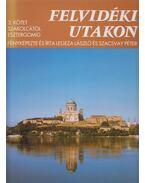 Felvidéki utakon 3. kötet - Legeza László, Szacsvay Péter