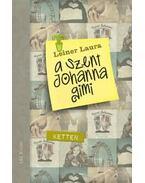 A Szent Johanna gimi 6. - Ketten - Leiner Laura