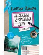 A Szent Johanna gimi 7. - Útvesztő - Leiner Laura