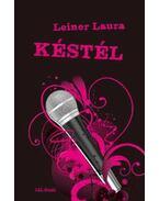 Késtél - Leiner Laura