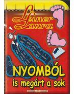 Nyomból is megárt a sok - Leiner Laura