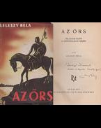 Az őrs (dedikált) - Leleszy Béla