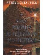 A nagy piramis rejtélyének megfejtése - Lemesurier, Peter
