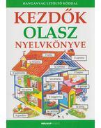 Kezdők olasz nyelvkönyve - Lénárd Csilla, Helen Davies , Giovanna Iannaco