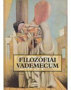 Filozófia Vademecum - Lendvai L. Ferenc