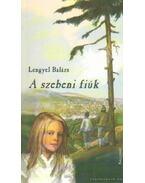 A szebeni fiúk - Lengyel Balázs