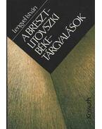 A Breszt-Litovszki béketárgyalások - Lengyel István