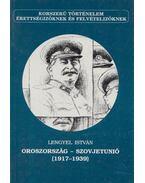 Oroszország - Szovjetunió (1917-1939) - Lengyel István