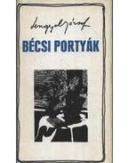 Bécsi portyák - Lengyel József