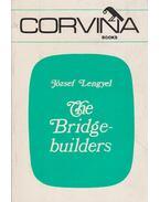 The Bridgebuilders - Lengyel József