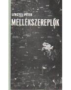 Mellékszereplők - Lengyel Péter