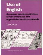 Use of English Grammar Practice Activities for Intermediate and Upper-Intermediate Students Student's Book - Leo Jones