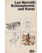 Schizophrenie und Kunst - Leo Navratil
