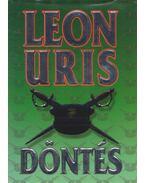 Döntés - Leon Uris