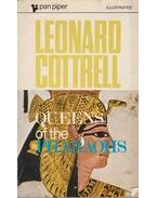 Queens of the Pharaohs - Leonard Cottrell