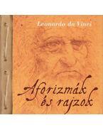 Aforizmák és rajzok - Leonardo da Vinci