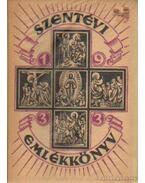 Szentévi emlékkönyv - Lepold Antal (szerk.)