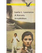 A Karvaly árnyékában - Leslie L. Lawrence