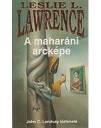 A maharáni arcképe - Leslie L. Lawrence