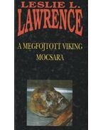 A megfojtott viking mocsara - Leslie L. Lawrence