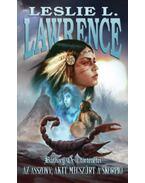 Az asszony, akit megszúrt a skorpió - Báthory Orsi történetei - Leslie L. Lawrence