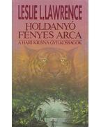 Holdanyó fényes arca - Leslie L. Lawrence