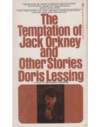 The Temptation of Jack Orkney and Other Stories - Lessing, Doris