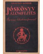 Jóskönyv - Álomfejtés - Lestyán Sándor
