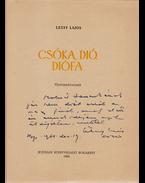 Csóka, dió, diófa. Gyermekversek. (Dedikált.) - Létay Lajos
