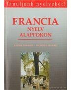 Francia nyelv alapfokon - Leuilly, Laurence, Kaposi Tamás