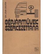 Gépjárművek szerkezettana - Lévai Zoltán dr.