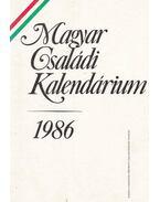 Magyar családi kalendárium 1986 - Levendel Júlia, Horgas Béla