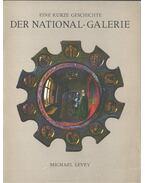 Eine kurze Geschichte der National-Galerie - Levey, Michael