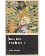 A halál kertje - Levin, Andrej