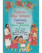 Egyperces bibliai történetek - Újszövetség - Lewis, Shari, Henderson, Florence