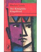 Der Königliche Kingsblood - Lewis,Sinclair