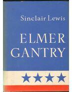 Elmer Gantry - Lewis,Sinclair