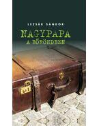 Nagypapa a bőröndben - Lezsák Sándor