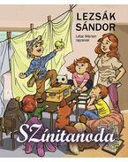 Színitanoda - gyerekversek - Lezsák Sándor