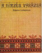 A hímzés varázsa - Lichnerová, Alzbeta