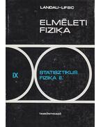 Statisztikus fizika II. - Lifsic, E.M., Pitajevszkij, L. P.