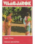Indiai arcképek - Ligeti Vilma