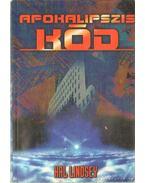 Az Apokalipszis-kód - Lindsey, Hal